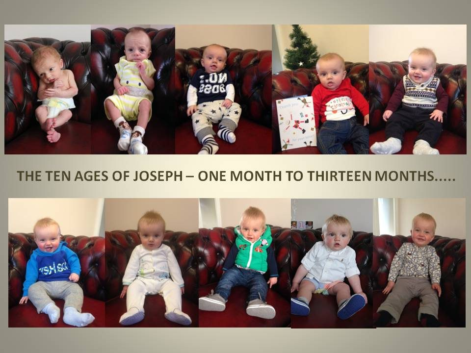 Joseph from birth to 13 months